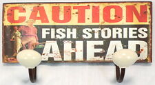 CAUTION FISH STORIES AHEAD Coat Wall Double Hook Rack