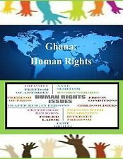 Human Rights: Ghana: Human Rights by United States United States Department...