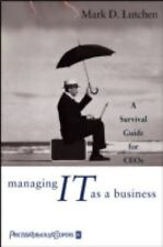 BRAND NEW Managing IT as a Business: A Survival Guide for CEOs (2004 HC DJ)
