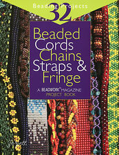 Beaded Cords Chains Straps & Fringe ~ 32 beading patterns by Beadwork