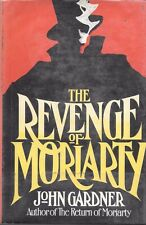 The Revenge of Moriarty by John Gardner Sherlock Holmes HC DJ 1st  Edition 1975