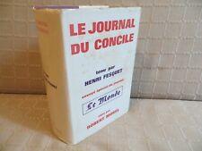 le journal du concile tenu par Henri Fesquet Robert Morel  éditeur