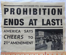 Prohibition Ends at Last Sign, 11x14, gangster, bootleg, mob, moonshine, poster