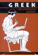 Greek : An Intensive Course by Hardy Hansen and Gerald M. Quinn (1992,...