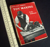 1921 Vintage Cassell's Toy Making Handbook. Hobby Horses, Dolls Houses, Wagons