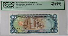 1978 Dominican Republic 500 Pesos Oro Specimen Note SCWPM# 123a-CS4 PCGS 68 PPQ
