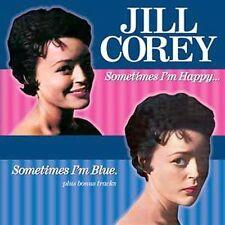 SEALED ! Sometimes I'm Happy...Sometimes I'm Blue * by Jill Corey (CD,3/06,Coll.