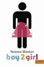 Boy2Girl: Roman (Gulliver) von Blacker, Terence, Macmill... | Buch | Zustand gut