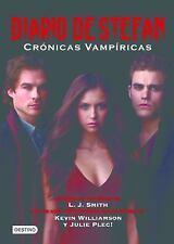 Diario de Stefan. Crónicas Vampíricas (Cronicas Vampiricas (Destino)) -ExLibrary