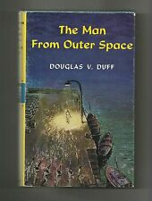 The Man From Outer Space by Douglas V. Duff (Hardback/Dust jacket 1953)