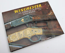 Winchester An American Legend by R.L Wilson