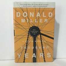 A Million Miles in a Thousand Years What I Learned While Editing My Life Miller