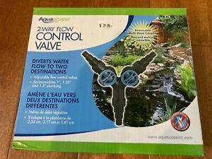 AQUASCAPE 2-WAY FLOW CONTROL VALVE POND FOUNTAIN