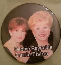DEBBIE REYNOLDS AND CARRIE FISHER- BUTTON, PINBACK-MEMORABILIA,