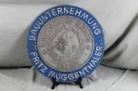 rundes Metall Reklame Schild - Bauunternehmung Muggenthaler - Relief Decor /S192