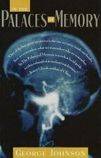 In the Palaces of Memory: How We Build the Worlds Inside Our Heads, Johnson, Geo