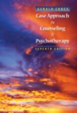 Case Approach to Counseling and Psychotherapy by Gerald Corey (2008, Paperback)