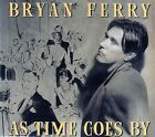 BRYAN FERRY : AS TIME GOES BY / CD