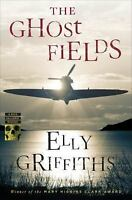 The Ghost Fields (Ruth Galloway Mysteries) 9780544330146 by Griffiths, Elly