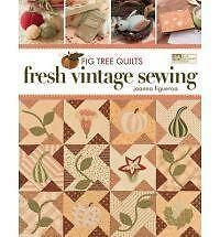 Fig Tree Quilts: Fresh Vintage Sewing-ExLibrary