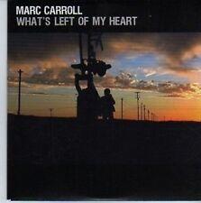 (DE363) Marc Carroll, What's Left Of My Heart - 2009 DJ CD