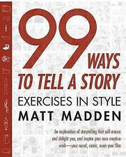 NEW 99 Ways to Tell a Story: Exercises in Style by Matt Madden