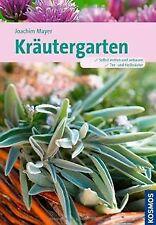 Kräutergarten von Mayer, Joachim | Buch | Zustand sehr gut