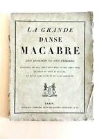 LA GRANDE DANSE MACABRE, Baillieu éditeur (XIXe), 56 bois superbes  du XVIIe