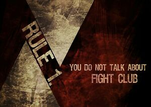Fight Club Rule 1 Quote Movie Poster Print A6 A5 A4 A3 A2 A1 A0