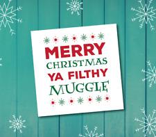 Christmas Card - Merry Christmas ya filthy muggle - home alone - harry potter
