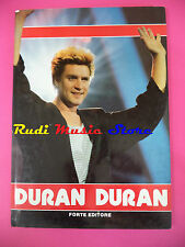 BOOK LIBRO DURAN DURAN biografia + foto colori FORTE EDITORE no cd lp dvd mc