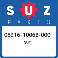 08316-1006B-000 Suzuki Nut 083161006B000, New Genuine OEM Part