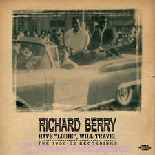 """RICHARD BERRY  """"HAVE 'LOUIE' WILL TRAVEL THE 1956-1962 RECORDINGS""""    30 TRACKS"""