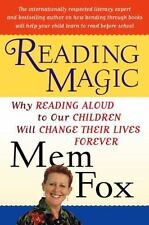 Reading Magic: Why Reading Aloud to Our Children Will Change Their Lives Fore...