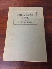 THE GREAT TREK ION IDRIESS 1944