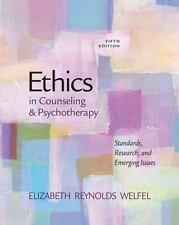 Ethics and Legal Issues: Ethics in Counseling and Psychotherapy by Elizabeth Rey