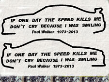 2x Paul Walker  Set Auto Aufkleber  Car Sticker  Fast and Furious RIP If one Day