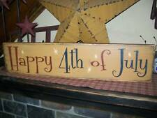 PRIMITIVE AMERICANA SIGN~~HAPPY 4TH OF JULY~~FIREWORKS~