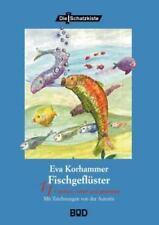 Fischgefl? Ster (Deutsche Ausgabe): von Eva Korhammer