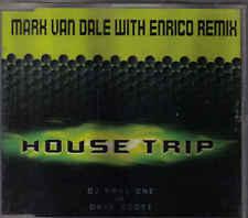 House Trip-Mark Van Dale With Enrico Remix cd maxi single eurodance Holland