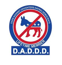 3x DADDD DADS AGAINST DAUGHTERS DATING DEMOCRATS STICKER DECAL BUMPER CAR WALL N