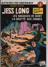 JESS LONG 4. Les Masques de mort.  PIROTON. Dupuis 1978. broché. EO. Superbe