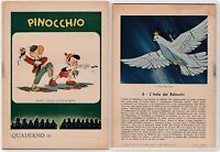 QUADERNO  1940-1950 PINOCCHIO N. 6 L'ISOLA DEI BALOCCHI Q40