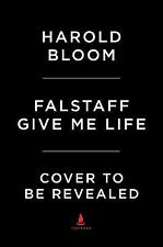 Shakespeare&#39s Personalities: Falstaff : Give Me Life by Harold Bloom...