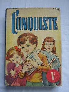 CONQUISTE LIBRO SUSSIDIARIO PER LE SCUOLE V CLASSE ELEMENTARE 1954 ILLUSTRATO