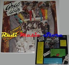 LP 33 GHIGO AGOSTI e i Goghi THE ORIGINALS Musicando Ferrara 019 SIGILLATO cd mc