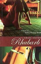 NEW Rhubarb by Craig Silvey