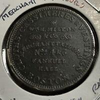 1835-1844 WILLIAM H MILTON MERCHANT & TAILORS BOSTON MA HARD TIMES TOKEN RARE