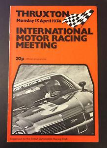 THRUXTON 15th April 1974 International Motor Racing Meeting Official Programme