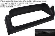 BLACK STITCH SPEEDO GAUGE SURROUND LEATHER SKIN COVER FITS FORD ESCORT MK2
